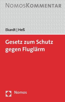 Gesetz zum Schutz gegen Fluglärm   Ekardt / Heß, 2019   Buch (Cover)