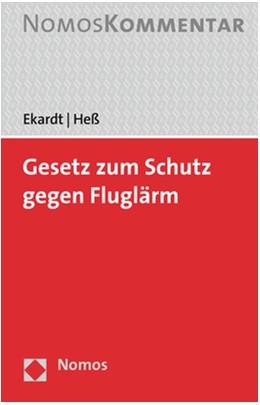 Abbildung von Ekardt / Heß | Gesetz zum Schutz gegen Fluglärm | 2019