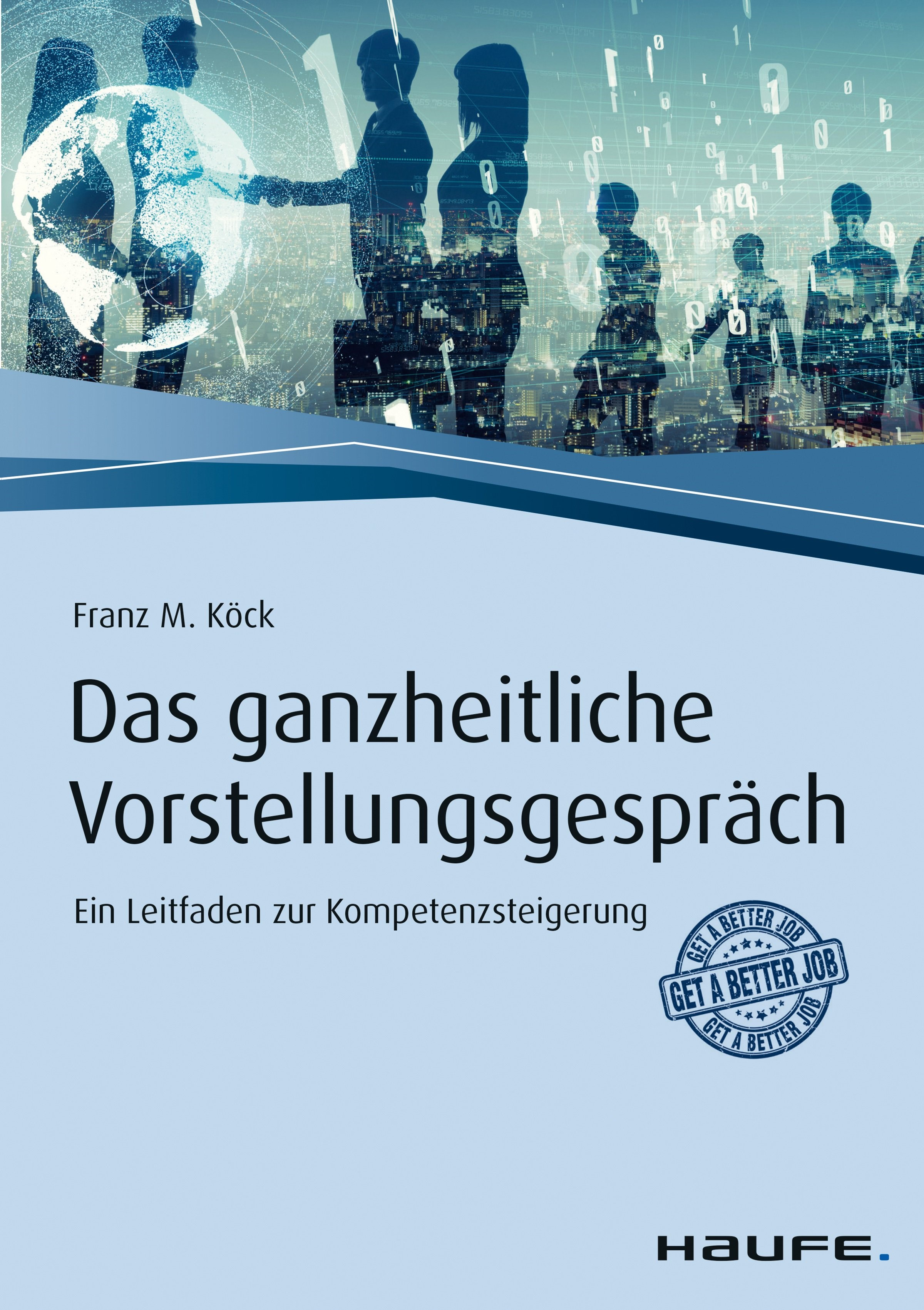 Das ganzheitliche Vorstellungsgespräch | Köck, 2019 | Buch (Cover)