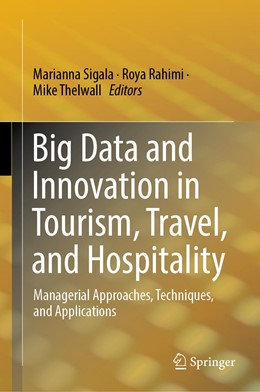 Abbildung von Sigala / Rahimi   Big Data and Innovation in Tourism, Travel, and Hospitality   1. Auflage   2019   beck-shop.de