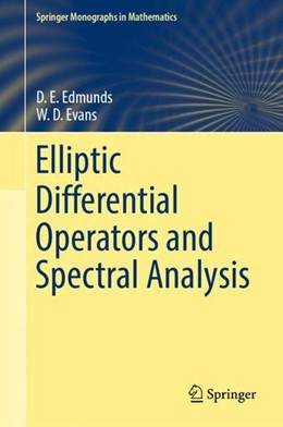 Abbildung von Edmunds / Evans | Elliptic Differential Operators and Spectral Analysis | 1. Auflage | 2018 | beck-shop.de