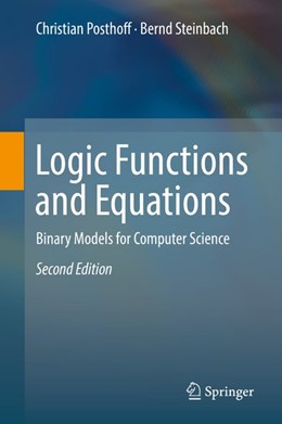 Abbildung von Posthoff / Steinbach | Logic Functions and Equations | 2. Auflage | 2018 | beck-shop.de
