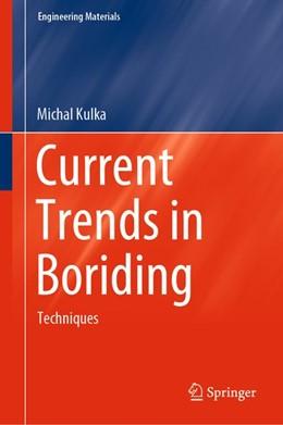 Abbildung von Kulka | Current Trends in Boriding | 2018 | Techniques