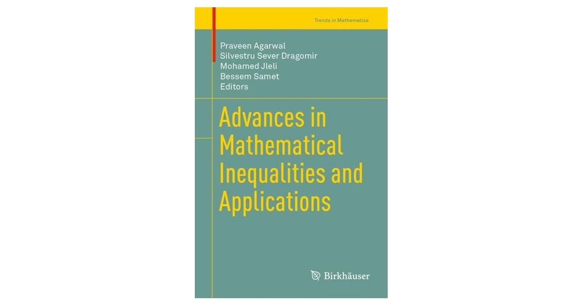 Agarwal / Dragomir / Jleli / Samet | Advances in Mathematical Inequalities  and Applications