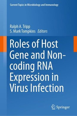 Abbildung von Tripp / Tompkins | Roles of Host Gene and Non-coding RNA Expression in Virus Infection | 2018