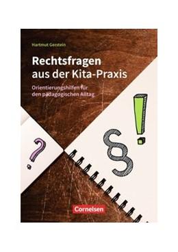 Abbildung von Gerstein   Rechtsfragen aus der Kita-Praxis   2019   Orientierungshilfe für den päd...