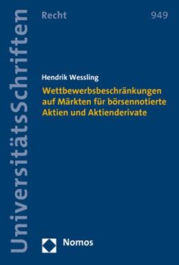 Abbildung von Wessling | Wettbewerbsbeschränkungen auf Märkten für börsennotierte Aktien und Aktienderivate | 2019 | 949