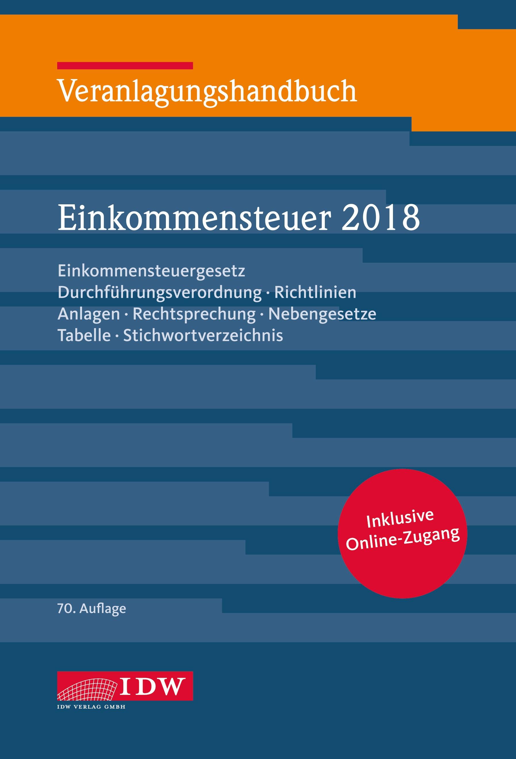 Veranlagungshandb. Einkommensteuer 2018, 70.A. | Boveleth | 70. Auflage, 2019 | Buch (Cover)