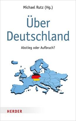 Abbildung von Rutz   Über Deutschland   888. Auflage   2019   beck-shop.de