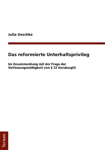 Abbildung von Geschke | Das reformierte Unterhaltsprivileg | 2019