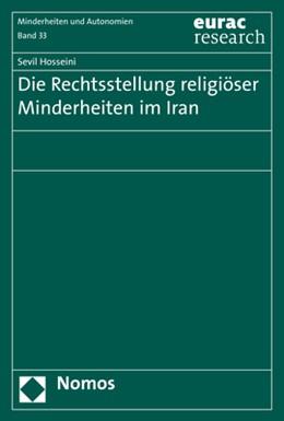 Abbildung von Hosseini   Die Rechtsstellung religiöser Minderheiten im Iran   2020   Minderheitenschutz im Spannung...