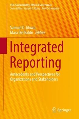 Abbildung von Idowu / Del Baldo | Integrated Reporting | 1. Auflage | 2019 | beck-shop.de