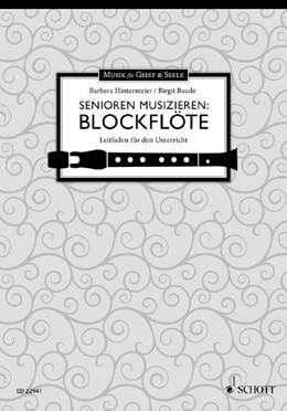 Abbildung von Hintermeier | Senioren musizieren: Blockflöte | 2019 | Leitfaden für den Unterricht. ...