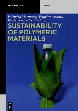 Abbildung von Marturano / Ambrogi / Cerruti   Sustainability of Polymeric Materials   2020
