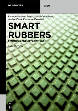 Abbildung von Polgar / van Essen / Pucci | Smart Rubbers | 2nd ed. | 2019 | Synthesis and Applications