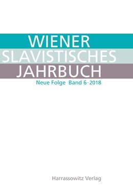 Abbildung von Newerkla / Poljakov | Wiener Slavistisches Jahrbuch. Neue Folge 6 (2018) | 2018 | Vienna Slavic Yearbook. New Se... | 6