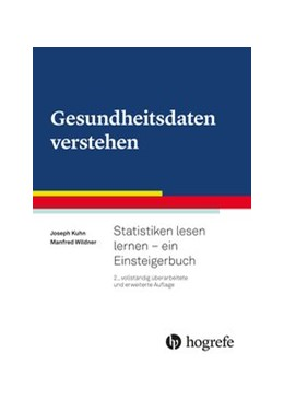 Abbildung von Kuhn / Wildner | Gesundheitsdaten verstehen | 2. Auflage | 2019 | beck-shop.de
