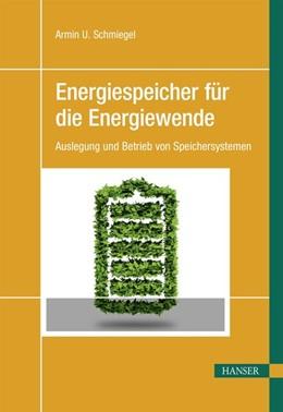 Abbildung von Schmiegel | Energiespeicher für die Energiewende | 2019 | Auslegung und Betrieb von Spei...
