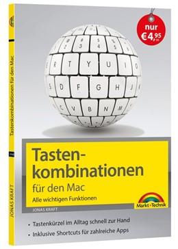 Abbildung von Kraft | Tastenkombinationen für den Mac - Alle wichtigen Funktionen - für alle macOS Versionen geeignet NEUAUSGABE | 1. Auflage | 2019 | beck-shop.de