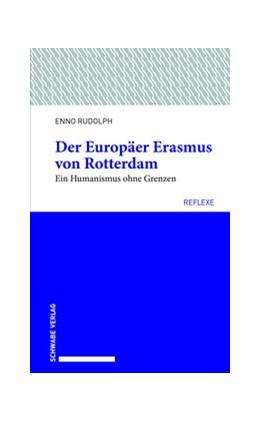 Abbildung von Rudolph | Der Europäer Erasmus von Rotterdam | 1. Auflage | 2019 | 58 | beck-shop.de