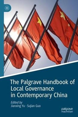 Abbildung von Yu / Guo | The Palgrave Handbook of Local Governance in Contemporary China | 1st ed. 2019 | 2019