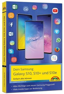 Abbildung von Immler | Samsung Galaxy S10, S10+ und S10e - Einfach alles können mit Android 9 | 1. Auflage | 2019 | beck-shop.de
