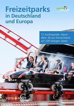 Abbildung von Parkscout-Redaktion | Freizeitparks in Deutschland und Europa | 1. Auflage | 2019 | beck-shop.de