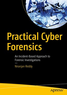 Abbildung von Reddy | Practical Cyber Forensics | 1st ed. | 2019 | An Incident-Based Approach to ...