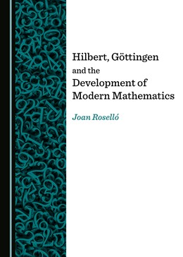 Abbildung von Hilbert, Göttingen and the Development of Modern Mathematics | 1. Auflage | 2019 | beck-shop.de