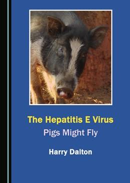 "Abbildung von Hepatitis E, the ""Brexit Virus"" | 2019 | Pigs Might Fly"