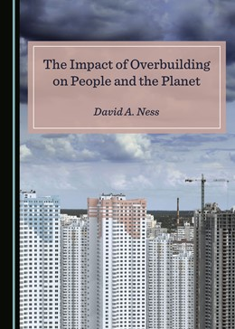 Abbildung von The Impact of Overbuilding on People and the Planet | 1. Auflage | 2019 | beck-shop.de