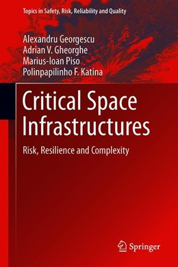 Abbildung von Georgescu / Gheorghe / Piso | Critical Space Infrastructures | 1st ed. 2019 | 2019 | Risk, Resilience and Complexit... | 36