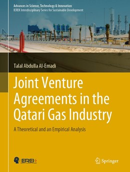 Abbildung von Al-Emadi | Joint Venture Agreements in the Qatari Gas Industry | 1st ed. 2019 | 2019 | A Theoretical and an Empirical...