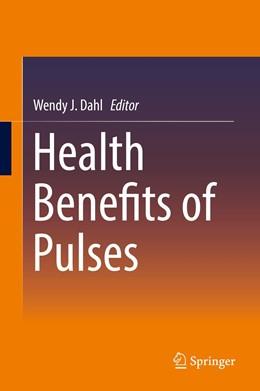Abbildung von Dahl | Health Benefits of Pulses | 1. Auflage | 2019 | beck-shop.de