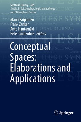 Abbildung von Kaipainen / Zenker / Hautamäki / Gärdenfors | Conceptual Spaces: Elaborations and Applications | 1st ed. 2019 | 2019 | 405