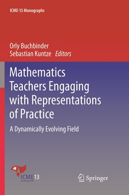 Abbildung von Buchbinder / Kuntze | Mathematics Teachers Engaging with Representations of Practice | 1. Auflage | 2019 | beck-shop.de