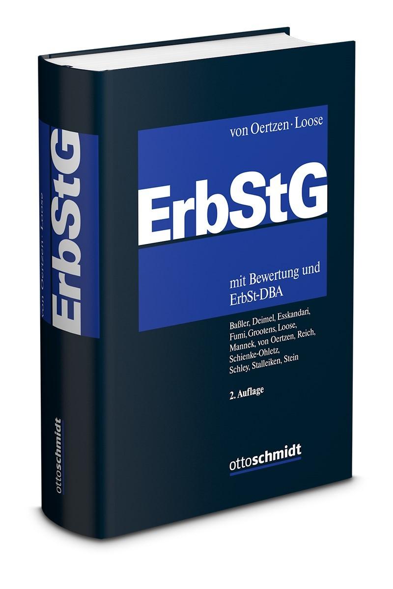 Erbschaftsteuer- und Schenkungsteuergesetz (ErbStG) | Oertzen / Loose (Hrsg.) | 2. neu bearbeitete Auflage 2019, 2019 | Buch (Cover)