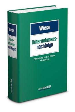Abbildung von Wiese (Hrsg.) | Unternehmensnachfolge | 2020 | Steuerliche und rechtliche Ges...