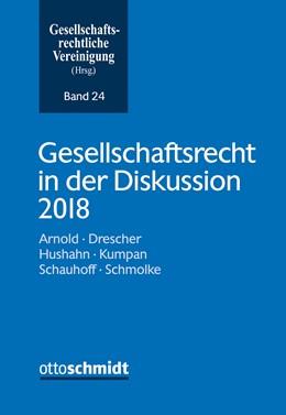 Abbildung von Gesellschaftsrechtliche Vereinigung (Hrsg.) | Gesellschaftsrecht in der Diskussion 2018 | 2019 | 24