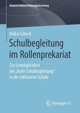 Abbildung von Lübeck | Schulbegleitung im Rollenprekariat | 1. Auflage | 2019 | 24 | beck-shop.de