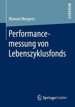 Abbildung von Mergens   Performancemessung von Lebenszyklusfonds   2019