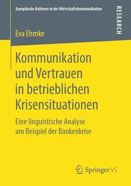 Abbildung von Ehmke | Kommunikation und Vertrauen in betrieblichen Krisensituationen | 1. Auflage | 2019 | 30 | beck-shop.de