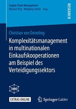 Abbildung von von Deimling | Komplexitätsmanagement in multinationalen Einkaufskooperationen am Beispiel des Verteidigungssektors | 1. Auflage | 2019 | beck-shop.de