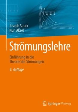 Abbildung von Spurk / Aksel   Strömungslehre   9. Auflage   2019   beck-shop.de