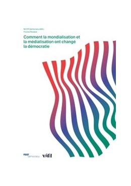 Abbildung von Rosteck   Comment la mondialisation et la médiatisation ont changé la démocratie   1. Auflage   2019   beck-shop.de