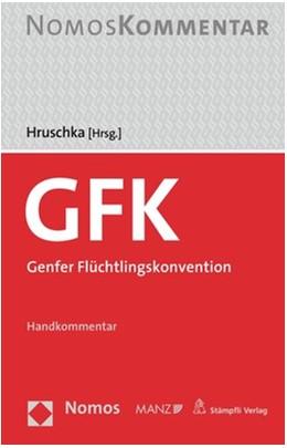 Abbildung von Hruschka (Hrsg.) | Genfer Flüchtlingskonvention | 1. Auflage | 2021 | beck-shop.de