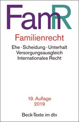 Abbildung von Familienrecht: FamR   19. Auflage   2019   Ehe, Scheidung, Unterhalt, Ver...   5577