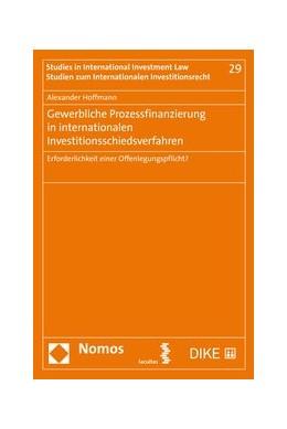 Abbildung von Hoffmann   Gewerbliche Prozessfinanzierung in internationalen Investitionsschiedsverfahren   2019   Erforderlichkeit einer Offenle...   29