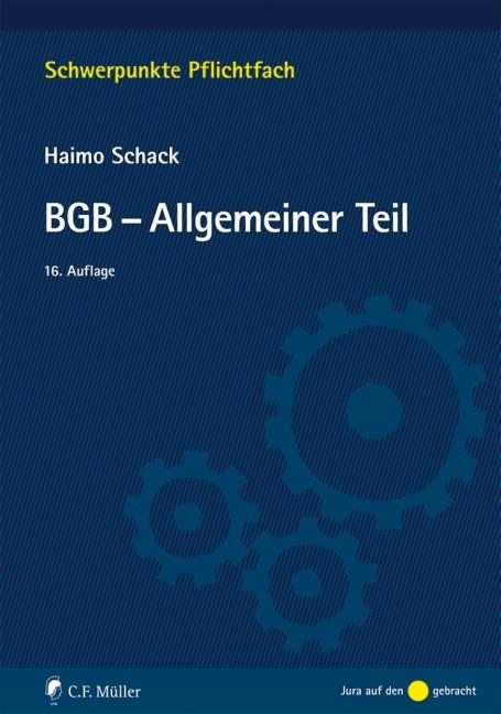 BGB - Allgemeiner Teil | Schack | 16., neu bearbeitete Auflage, 2019 | Buch (Cover)
