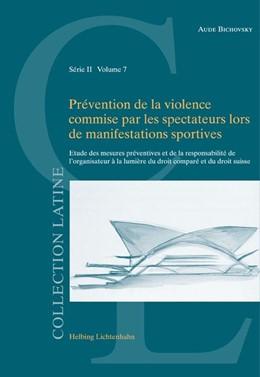Abbildung von Bichovsky | Prévention de la violence commise par les spectateurs lors de manifestations sportives | 1. Auflage | 2009 | Volume 7 | beck-shop.de